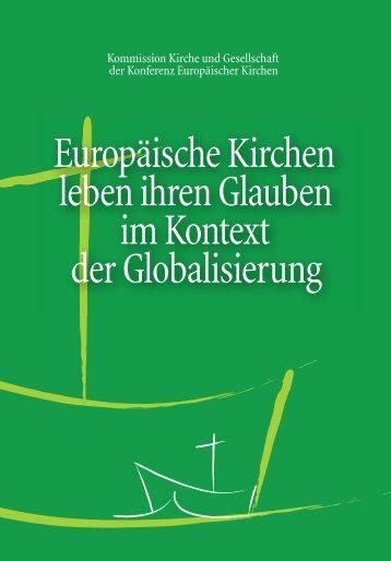 Europäische Kirchen leben ihren Glauben im Kontext der ...