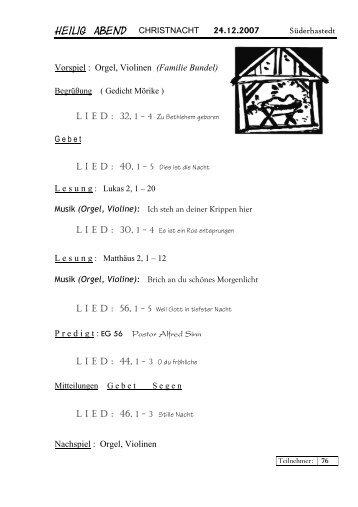 Vorspiel : Orgel, Violinen (Familie Bundel) L I E D : 44, 1 - 3 O ... - hier