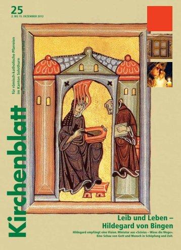 Leib und Leben – Hildegard von Bingen - Kirchenblatt
