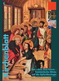 Das Leben Jesu feiern – feministische Blicke auf die ... - Kirchenblatt
