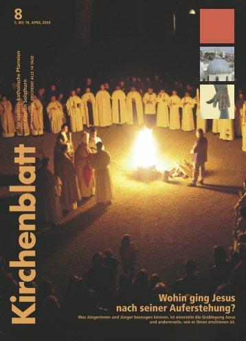Wohin ging Jesus nach seiner Auferstehung? - Kirchenblatt
