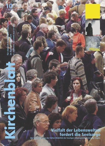 Vielfalt der Lebenswelten fordert die Seelsorge - Kirchenblatt