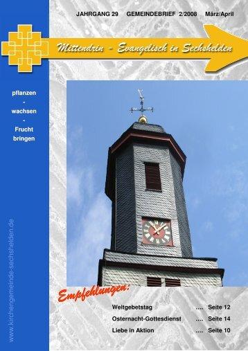 Gemeindebrief 2008 02 März - April - Kirchengemeinde Sechshelden