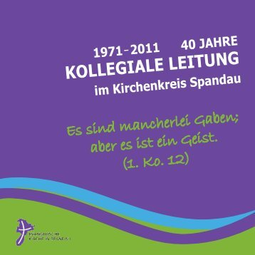 2011 40 JAHRE KOLLEGIALE LEITUNG im Kirchenkreis Spandau