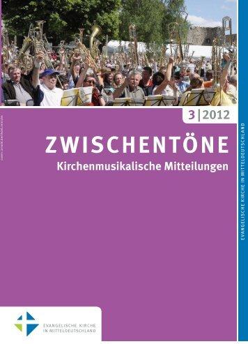 Zwischentöne_cover 03-12–zum Druck.indd - Kirchenmusik in der ...
