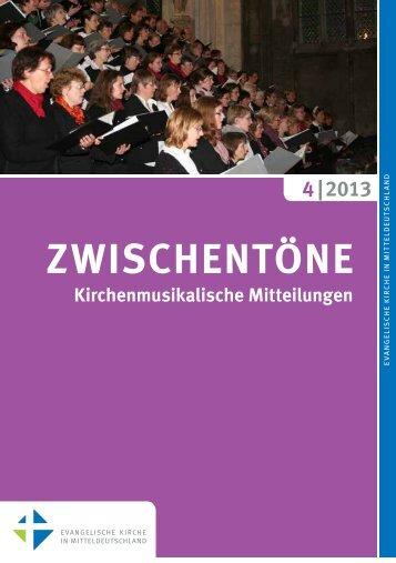 Heft 4/2013 - Kirchenmusik in der Evangelischen Kirche in ...