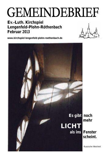 Gemeindebrief Februar 2013 - Kirchspiel Lengenfeld Plohn ...