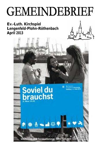 Gemeindebrief April 2013 - Kirchspiel Lengenfeld Plohn Röthenbach