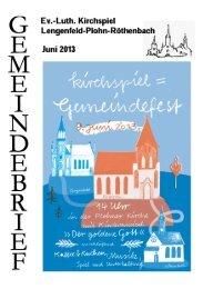 Gemeindebrief Juni 2013 - Kirchspiel Lengenfeld Plohn Röthenbach