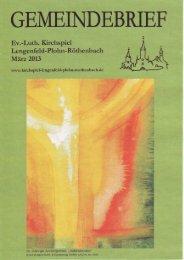 Gemeindebrief März 2013 - Kirchspiel Lengenfeld Plohn Röthenbach