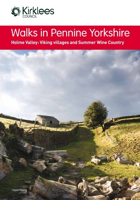 Walks in Pennine Yorkshire Viking Villages and Summer Wine ...