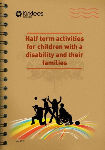 Activities for children with a disability and their ... - Kirklees Council
