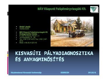MÁV Központi Felépítményvizsgáló Kft. - Kisvasut.hu