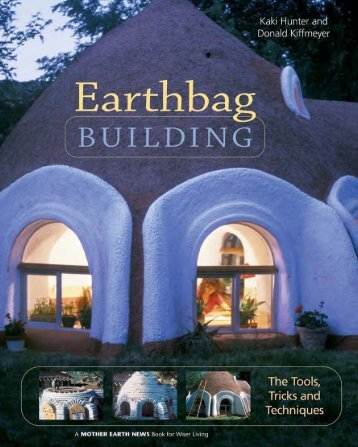 Earthbag-Building-The-Tools-Tricks-and-Techniques