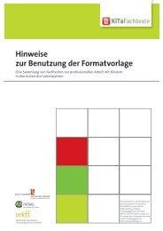 Hinweise zur Benutzung der Formatvorlage - KiTa Fachtexte