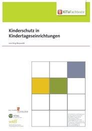 Kinderschutz in Kindertageseinrichtungen - KiTa Fachtexte
