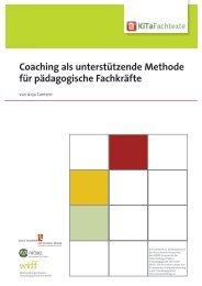 Coaching als unterstützende Methode für ... - KiTa Fachtexte