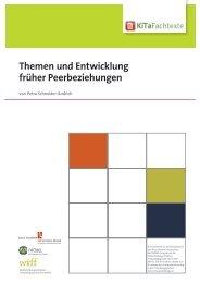 Themen und Entwicklung früher Peerbeziehungen - KiTa Fachtexte