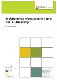 Begleitung von Kooperation und Spiel Null- bis ... - KiTa Fachtexte
