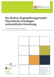 Das Berliner Eingewöhnungsmodell ... - KiTa Fachtexte
