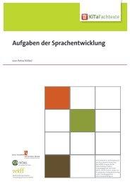 Aufgaben der Sprachentwicklung - KiTa Fachtexte