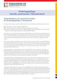 Kindertagespflege: familiär, professionell, flächendeckend