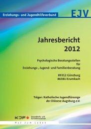 Jahresbericht 2012 Erziehungs-, Jugend-, und ... - Kjf-augsburg.net
