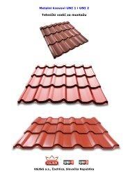 Metalni krovovi UNI 1 i UNI 2 Tehnički vodič za montažu - KJG