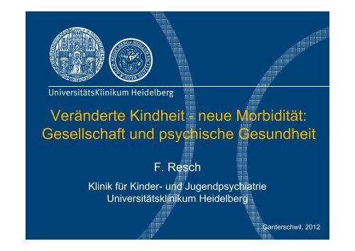 Veränderte Kindheit - neue Morbidität: Gesellschaft und psychische ...