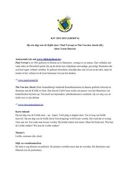Kjv 2012 2013 Groep 6 Op Een Dag Was De Liefde Moe Paul