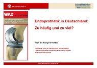 Endoprothetik in Deutschland: Zu häufig und zu viel ...