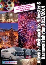 Advent-, W eihnachts-, Silvester & Karnevalsfahrten ... - k&k Busreisen