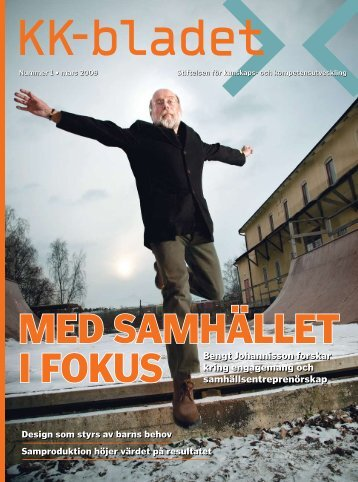 Bengt Johannisson forskar kring engagemang och ... - KK-stiftelsen
