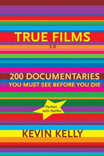 True Films 3.0 - Kevin Kelly