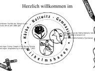 Herzlich willkommen im - Käthe-Kollwitz-Gymnasium