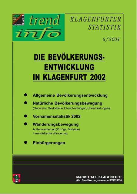 DIE BEVÖLKERUNGS- ENTWICKLUNG IN KLAGENFURT 2002