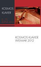 Gesamtprogramm Kosmos Klavier 2012 - Klassik Stiftung Weimar