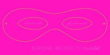 Flyer Simone Weikelt »rise&fall - Klassik Stiftung Weimar