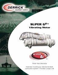 SUPER G 2 ™ Vibrating Motor - Derrick Equipment Company