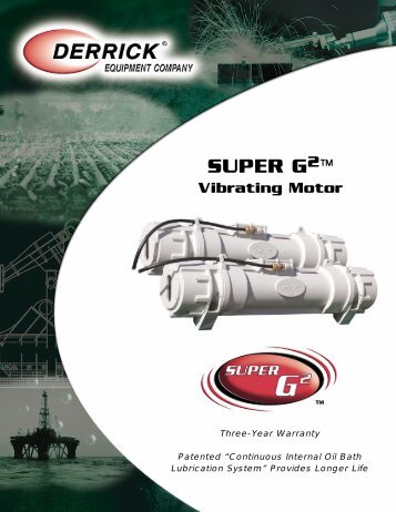 SUPER G 2 ™ Vibrating Motor - Derrick Equipment Company