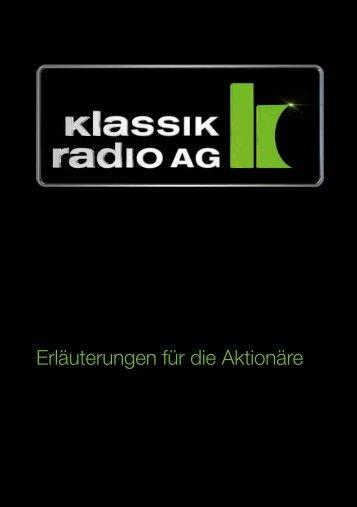 Erläuterungen für die Aktionäre - Klassik Radio AG