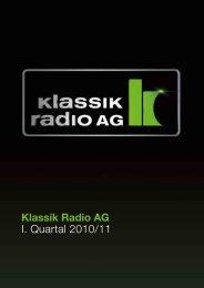Bericht zum I. Quartal 2010/11 - Klassik Radio AG