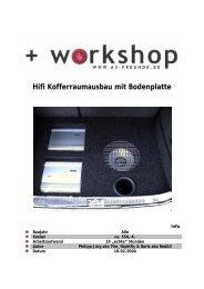 Hifi Kofferraumausbau mit Bodenplatte - A3 Freunde