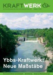 Ybbs-Kraftwerk: Neue Maßstäbe - Kleinwasserkraft Österreich