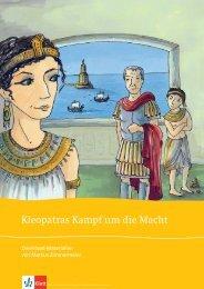 Kleopatras Kampf um die Macht - Ernst Klett Verlag