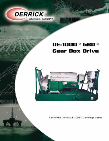 DE-1000™ GBD™ Gear Box Drive - Derrick Equipment Company
