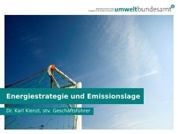 Energiestrategie und Emissionslage, Karl Kienzl, stv ...