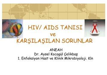 HIV/ AIDS TANISI ve KARŞILAŞILAN SORUNLAR - Klimik