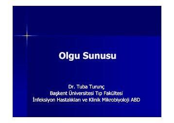 Başkent Üniversitesi Tıp Fakültesi Olgu Sunumu - Klimik
