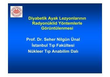 Diyabetik Ayak Lezyonlarının Radyonüklid Yöntemlerle ... - Klimik